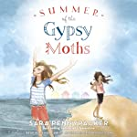 Summer of the Gypsy Moths | Sara Pennypacker