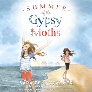 Summer of the Gypsy Moths Hörbuch