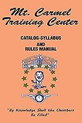 Mt. Carmel Training Center: Catalog-Syllabus and Rules Manual (The Shepherd's Rod Series)