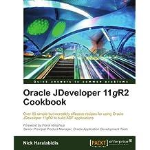 Oracle JDeveloper 11gR2 Cookbook by Nick Haralabidis (2012-01-24)