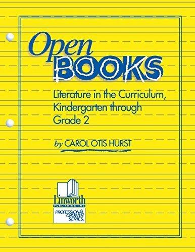 Open Books: Literature in the Curriculum, Kindergarten through Grade 2 (Professional Growth) by Carol Otis Hurst - In Hurst Mall