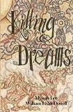 Killing Dreams, Myssah Lee and William McDowell, 1468142917