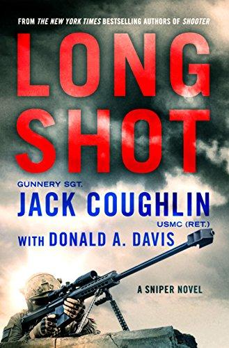 Amazon long shot a sniper novel kyle swanson sniper novels long shot a sniper novel kyle swanson sniper novels by coughlin fandeluxe Gallery