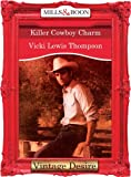 Killer Cowboy Charm by Vicki Lewis Thompson front cover