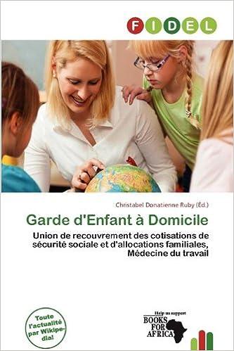 Livre gratuits en ligne Garde D'Enfant Domicile pdf