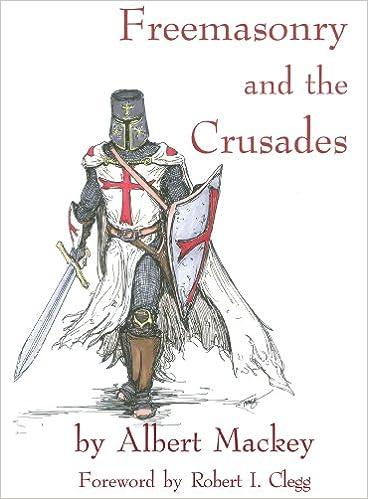 Amazon Kindle Bücher: Freemasonry and the Crusades PDF