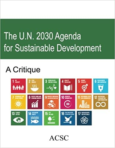 The U.N. 2030 Agenda for Sustainable Development: A Critique ...