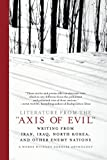 Literature from the  Axis of Evil : Writing from Iran, Iraq, North Korea, and Other Enemy Nations
