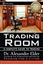 Come Into My Trading Room: A Complete Guide to Trading from Wiley