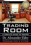 Come into My Trading Room: A Complete Guide to Trading (Wiley Trading)