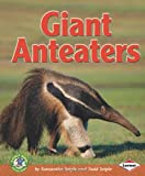 Giant Anteaters, Samantha Seiple and Todd Seiple, 0822578875