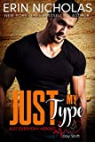 Just My Type (Just Everyday Heroes: Day Shift)
