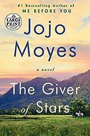 The Giver of Stars: A Novel (Random House Large Print)