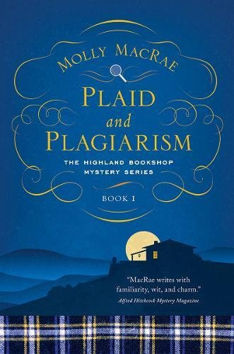 Read Online Plaid and Plagiarism: The Highland Bookshop Mystery Series: Book 1 (The Highland Bookshop Mystery Series) pdf epub