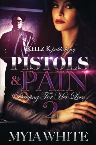 Books : Pistols & Pain 2: Praying For Her Love (Pistols & Pain: Praying For Her Love) (Volume 2)