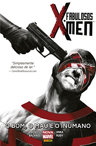 Fabulosos X-Men – O Bom, O Mau E O Inumano