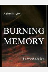 Burning Memory Kindle Edition