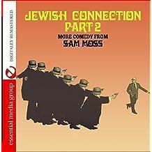 Jewish Connection Part 2 (Digitally Remastered)