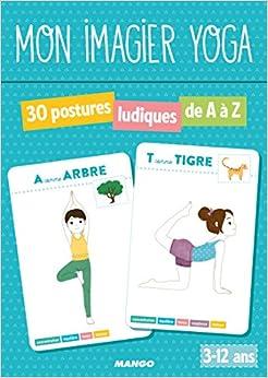 Mon Imagier Yoga - 30 postures ludiques de A à Z