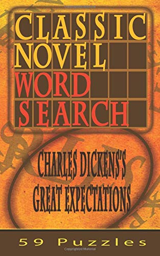 Classic Novel Word Search - Charles Dickens's Great Expectations: 59 Puzzles (Volume 2) pdf epub