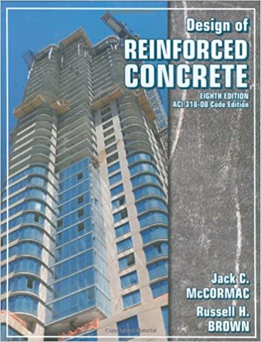 Design of reinforced concrete jack c mccormac russell h brown design of reinforced concrete 8th edition fandeluxe Gallery