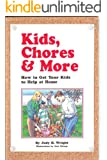 Kids, Chores & More
