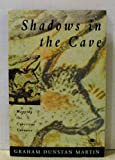 img - for Shadows in the Cave: Mapping the Conscious Universe (Arkana) book / textbook / text book