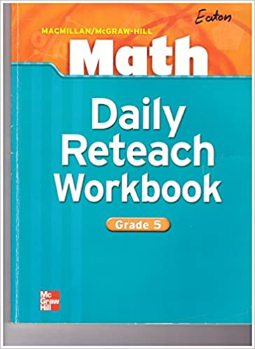Math Daily Reteach Workbook Grade 5: Macmillan/McGraw-Hill ...