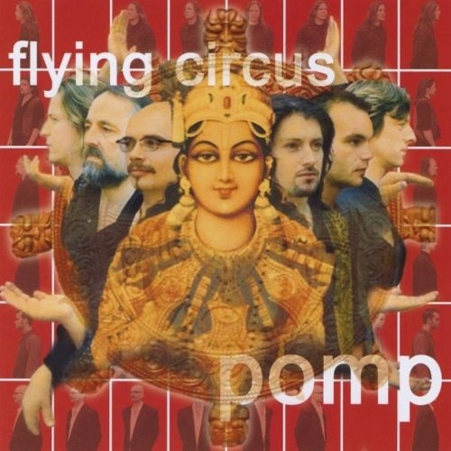 Flying Circus-Pomp-CD-FLAC-2004-FLACME Download