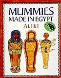 Mummies Made in Egypt, Aliki, 0808574116