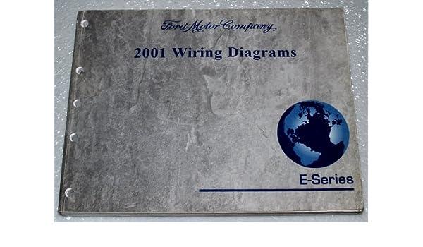 2001 Ford E-Series Wiring Diagrams (E-150 E-250 E-350 E-450): Ford Motor  Company: Amazon.com: BooksAmazon.com