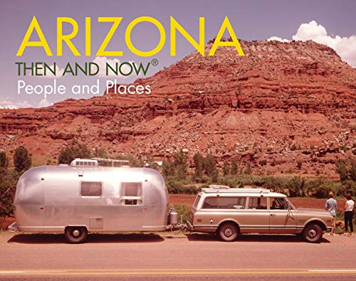 Arizona Then and Now(R) People and Places puts archive and contemporary photographs of the same landmark side-by-side to reveal how Arizona has changed and evolved. From its desert landscape and ghost towns to its famous highways and canyons, this bo...