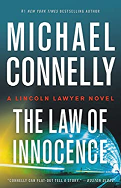 The Law of Innocence (A Lincoln Lawyer Novel Book 6)