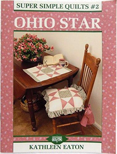 Ohio Star (Super Simple Quilt Series)