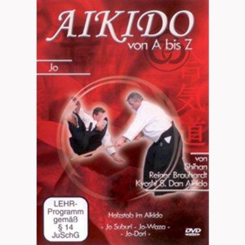 Aikido von A bis Z Jo
