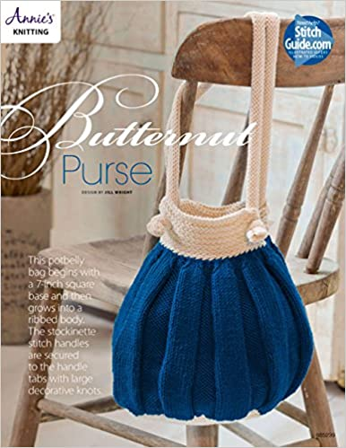Butternut Purse Knit Pattern Annies 9781590124024 Amazon Books