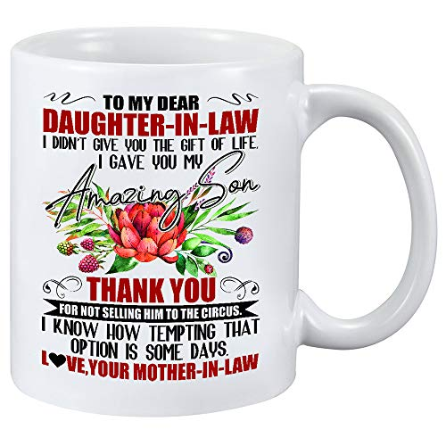 To My Dear Daughter In Law I Gave You My Amazing Son- Sunflower To My Daughter Never Forget That I Love You Mug - Christmas presents gifts, Coffee Mug Birthday gifts 11oZ Coffee Cup
