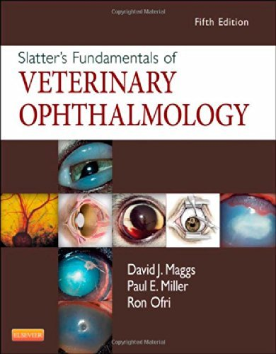 (Slatter's Fundamentals of Veterinary Ophthalmology, 5e by David Maggs BVSc(Hons) DAVCO (2013-02-04))