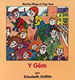 img - for Cyfres Storiau Rhys a'i Fys Hud: Gem, Y (Pt. 2) (Welsh Edition) book / textbook / text book
