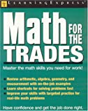 Math for the Trades, LearningExpress Staff, 1576855155