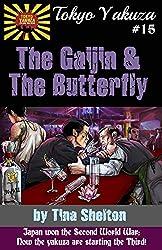 Tokyo Yakuza #15: The Gaijin and the Butterfly