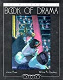 img - for The McGraw-Hill Book of Drama by Howe, James, Stephany, William (December 1, 1994) Paperback First Trade Paperback book / textbook / text book