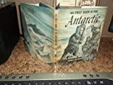 First Book of the Antarctic, Joseph B. Icenhower, 0531004686