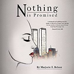 Nothing Is Promised