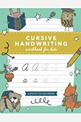 Cursive Handwriting Workbook for Kids: Cursive Writing Practice Book (Cursive for Beginners) Paperback