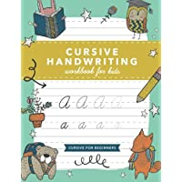 Cursive Handwriting Workbook for Kids: Cursive Writing Practice Book (Cursive for Beginners)