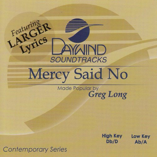 Mercy Said No [Accompaniment/Performance - Cd No Accompaniment