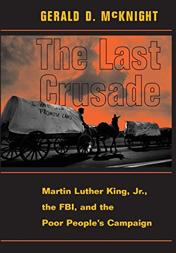The Last Crusade: Martin Luther King Jr., The Fbi, And The Poor People's Campaign (The Last Speech Of Martin Luther King Jr)
