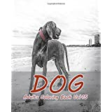 DOG : Adults Coloring Book Vol.15: An Adult Coloring Book of  Dogs in a Variety of Styles