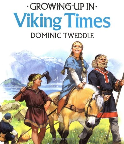 Growing Up in Viking Times (Growing Up In Series) by Brand: Troll Communications